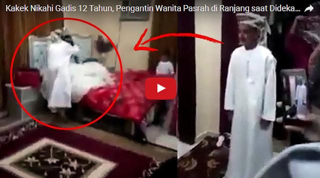 VIDEO : Adegan Ranjang Gadis 12 Tahun Dinikahi Kakek 80 Tahun, Jomblo-Jomblo Jangan Ngiri