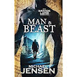 A Discovering Diamonds review of MAN and BEAST by Michael Jensen