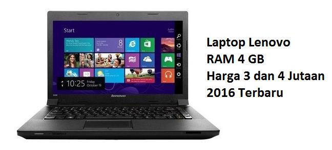 Daftar Laptop Lenovo RAM 4GB Harga 3 Dan 4 Jutaan 2016