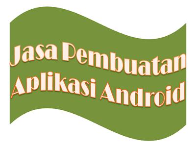 Jasa Pembuatan Aplikasi Android Penghasil Dolar Di Internet