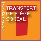 Blog De Droit Marocain مدونة القانون المغربي Transfert De Siege
