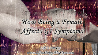 how being female affects GI symptoms life's a polyp