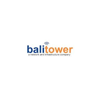 Lowongan Kerja PT. Bali Towerindo Sentra Tbk Terbaru