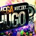 Mega Dj Hugo - Automaticamente (Exclusiva)