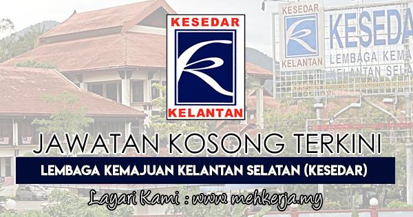 Jawatan Kosong Terkini 2018 di Lembaga Kemajuan Kelantan Selatan (KESEDAR)