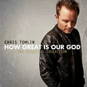 Chris Tomlin How Great Is Our God Christian Gospel Lyrics