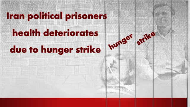Iran political prisoners ‪‎health deteriorates due to ‎hunger strike