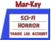 Sci-fi, Horror, Tragic Lab Accident