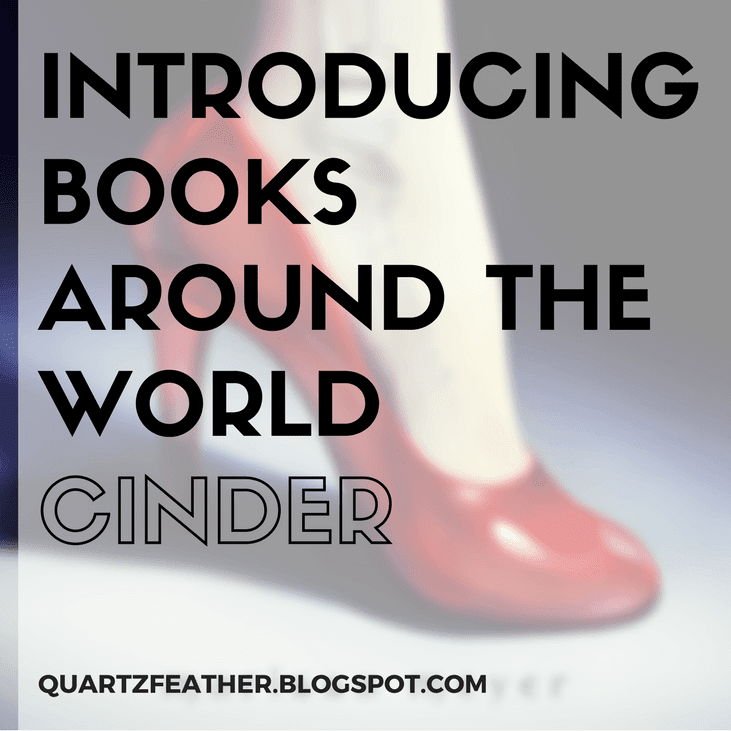 Introducing Books Around the World Cinder