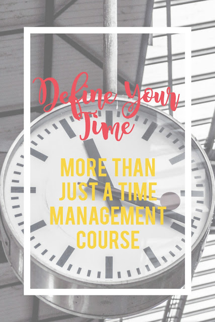 Define Your Time is more than just a time management course.  It's a new way to look at your life.