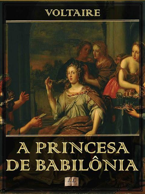 A Princesa de Babilônia - François-Marie Arouet (Voltaire)