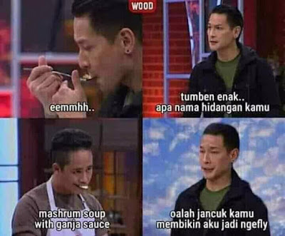 Meme MasterChef Indonesia 2019 - Ganja dlu bre