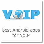 best Android apps for VoIP