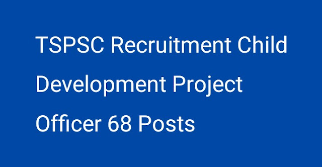 TSPSC 68 Child Development Project Officer Posts