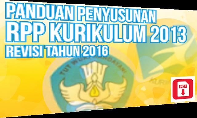 eraturan Menteri Pendidikan dan Kebudayaan Nomor  Format Baru RPP Revisi Kurikulum 2013 Tahun 2016 Permendikbud 22 tahun 2016