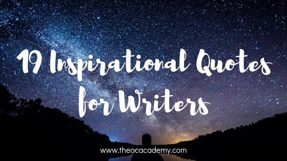 19 Inspirational Quotes for Writers