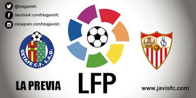 Previa Getafe CF Vs Sevilla FC