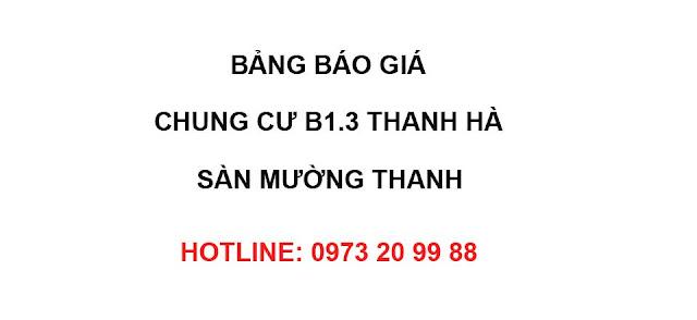 Báo giá chung cư B1.3 Thanh Hà tòa T1 sàn Mường Thanh