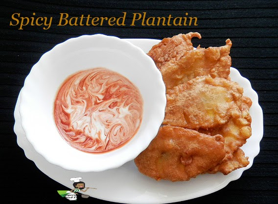 BATTERED PLANTAIN RECIPE, NIGERIAN PLANTAIN RECIPE, PLANTAIN RECIPE
