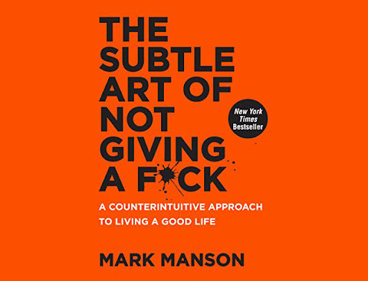 The Subtle Art of Not Giving a F*ck - Book Review