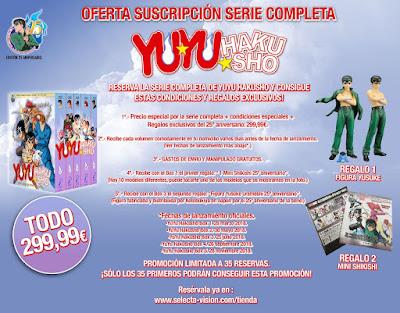 "Oferta serie completa ""Yu Yu Hakusho"" 25º aniversario - SelectaVision"
