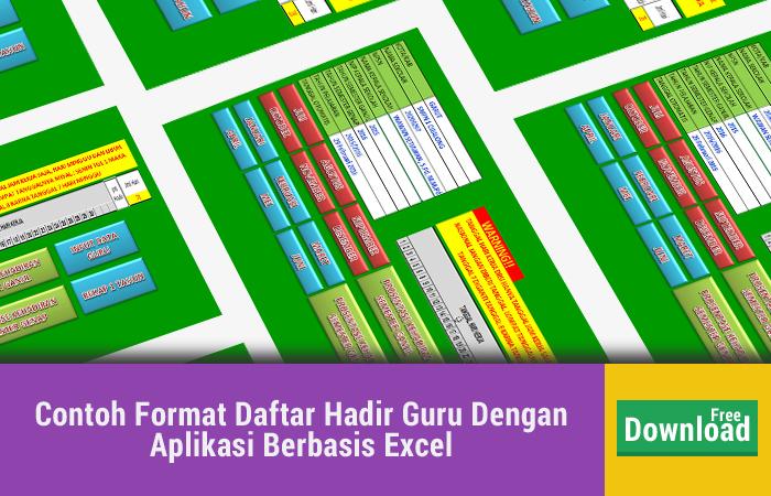 Contoh Format Daftar Hadir Guru Dengan Aplikasi Berbasis Excel