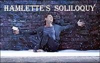 Hamlette's Soliloquy