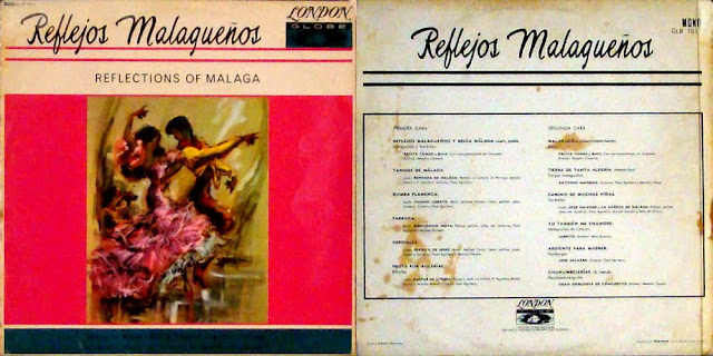 """GASPAR DE UTRERA, LA REPOMPA DE MÁLAGA, ANTONIO MAIRENA, EL SERNITA D JEREZ, JARRITO, JOSÉ SALAZAR, LA CAÑETA DE MÁLAGA """"REFLEJOS MALAGUEÑOS"""" LP 1964 LONDON GLOBE RECORDS"""