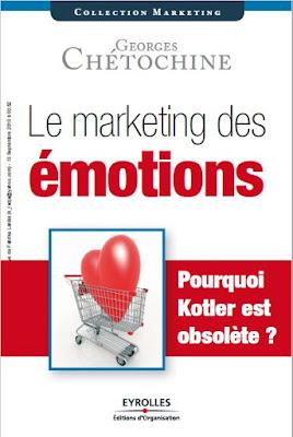 Télécharger Livre Gratuit Le marketing des émotions - Pourquoi Kotler est obsolète? pdf