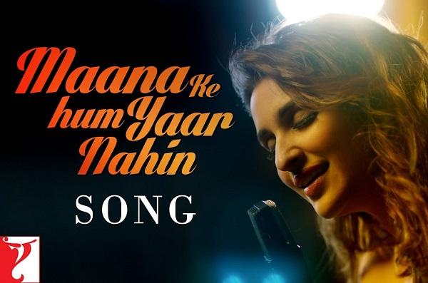 Maana Ke Hum Yaar Nahin Meri Pyaari Bindu Ayushmann Khurrana New Songs 2017 Parineeti Chopra