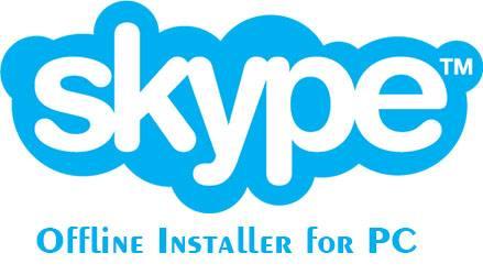 Skype Offline Installer Full Version