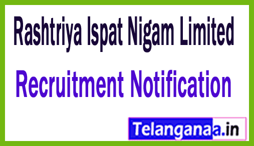 Rashtriya Ispat Nigam Limited -Vizag Steel Recruitment Notification