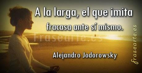 Frases motivadoras de Alejandro Jodorowsky