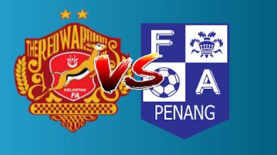 Live Streaming Kelantan vs Penang FA Liga Premier 26.4.2019