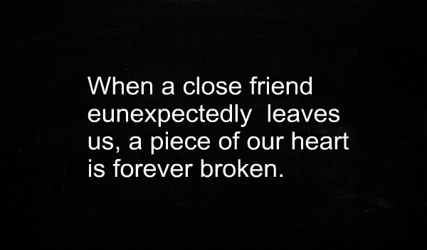Death Of A Friend Quotes ~ Best Quotes and Sayings