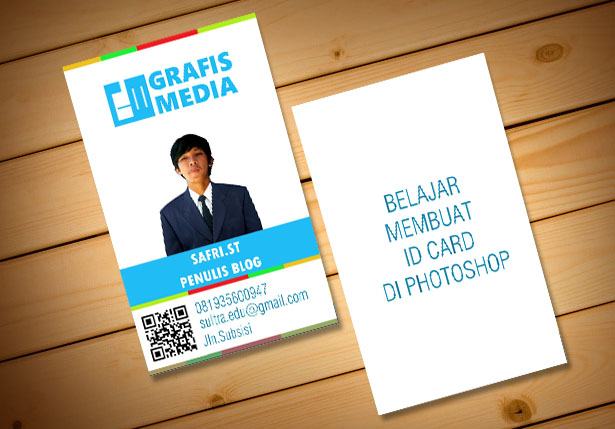 Membuat Id Card Dengan Photoshop Grafis Media