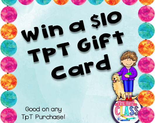 Who Wants to Win a $10 TpT Gift Card?