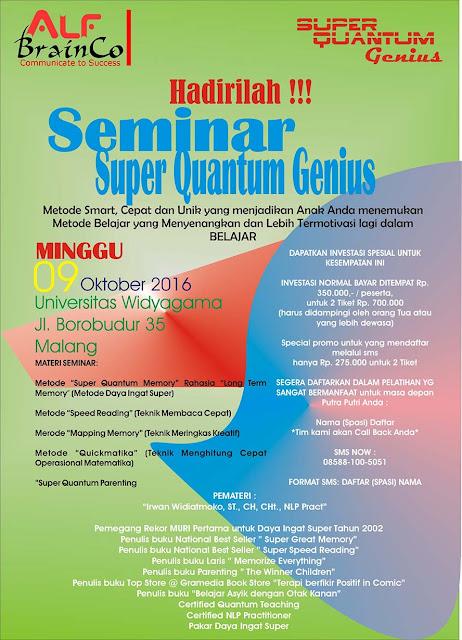 Seminar di Malang - Metode Pembelajaran Super Quantum Genius Universitas Widyagama