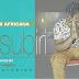 AUDIO | Kelechi africana - Nasubiri | mp3 Download