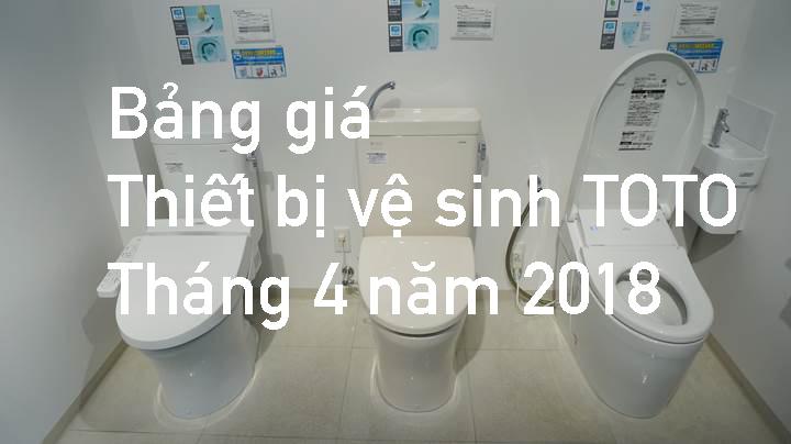 Bảng giá thiết bị vệ sinh TOTO tháng 4 năm 2018 tại đại lý cấp 1 miền Nam