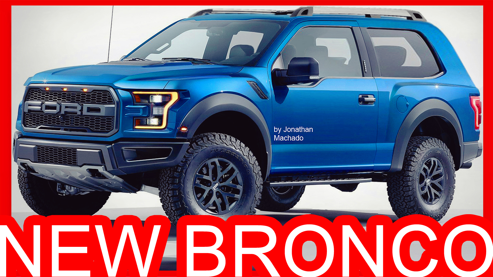 Ford Raptor Bronco >> PHOTOSHOP New 2018 Ford Bronco @ F-150 | CARWP