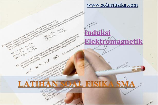 Latihan Soal Induksi ELektromagnetik