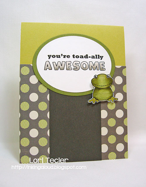 You're Toad-ally Awesome card-designed by Lori Tecler/Inking Aloud-stamps from Clear and Simple Stamps