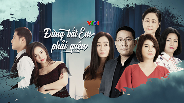 Đừng Bắt Em Phải Quên Trọn Bộ Tập Cuối (Phim Việt Nam VTV1)