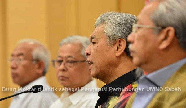 Bung Moktar dilantik sebagai Pengerusi Perhubungan UMNO Sabah