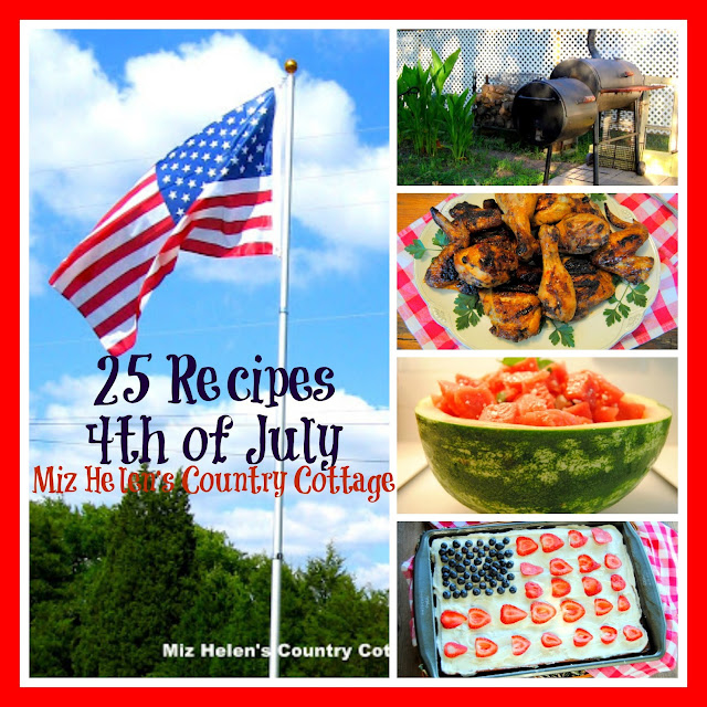 25 Recipes For The 4th of July at Miz Helen's Country Cottage