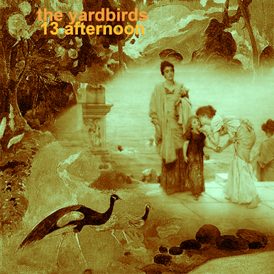 THE YARDBIRDS: 13 afternoon