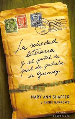 La sociedad literaria y el pastel de piel de patata de Guernsey de Mary Ann Shaffer y Annie Barrows