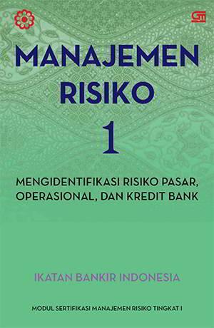 Manajemen Risiko 1 PDF Penulis Ikatan Bankir Indonesia