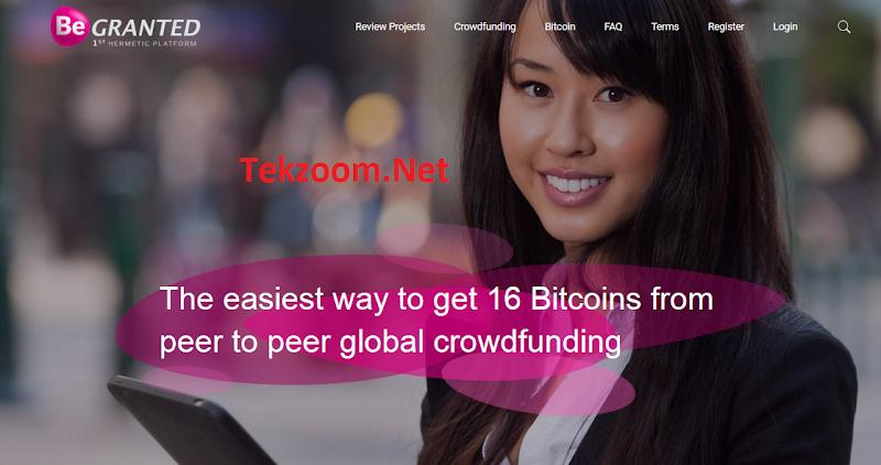 Be-Granted : Crowdfunding P2P với 0.03BTC thu nhập 16 BTC mỗi tháng giống Zarfund [Matrix]
